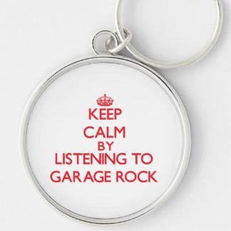 Keep calm by listening to GARAGE ROCK Keychain