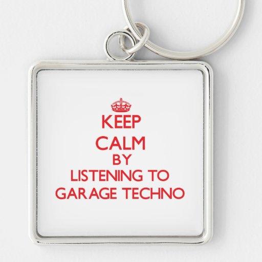 Keep calm by listening to GARAGE TECHNO Keychain