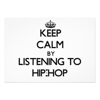 Keep calm by listening to HIP-HOP Invite