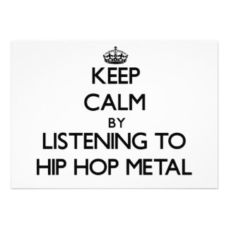 Keep calm by listening to HIP HOP METAL Card