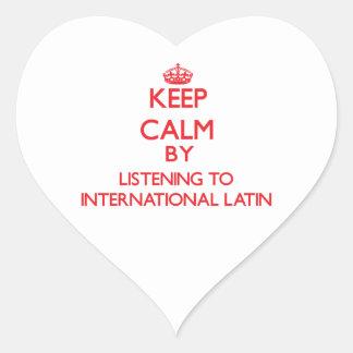 Keep calm by listening to INTERNATIONAL LATIN Heart Sticker
