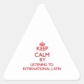 Keep calm by listening to INTERNATIONAL LATIN Triangle Sticker