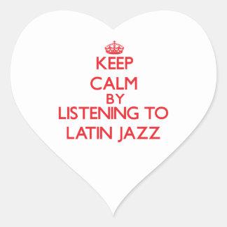 Keep calm by listening to LATIN JAZZ Stickers