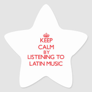 Keep calm by listening to LATIN MUSIC Stickers