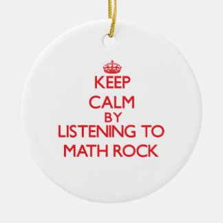 Keep calm by listening to MATH ROCK Christmas Ornaments