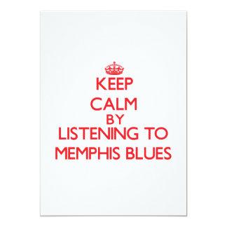 Keep calm by listening to MEMPHIS BLUES Custom Invitation