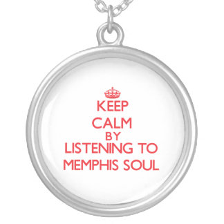 Keep calm by listening to MEMPHIS SOUL Pendants
