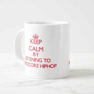 Keep calm by listening to NERDCORE HIPHOP Extra Large Mugs