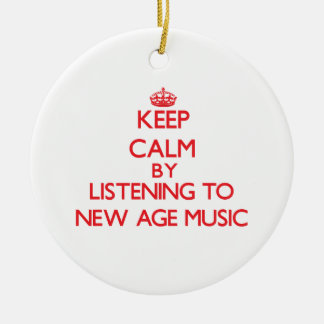Keep calm by listening to NEW AGE MUSIC Ornaments