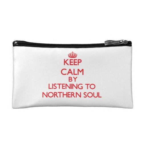 Keep calm by listening to NORTHERN SOUL Cosmetic Bags