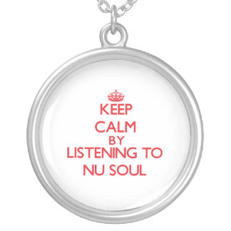 Keep calm by listening to NU SOUL Pendants