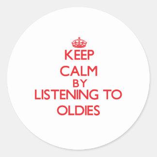 Keep calm by listening to OLDIES Round Sticker