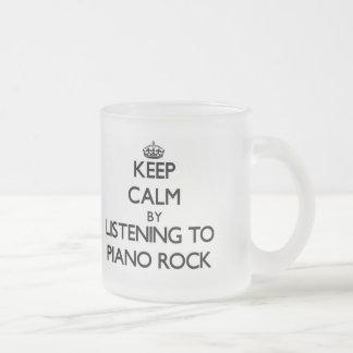 Keep calm by listening to PIANO ROCK Coffee Mugs