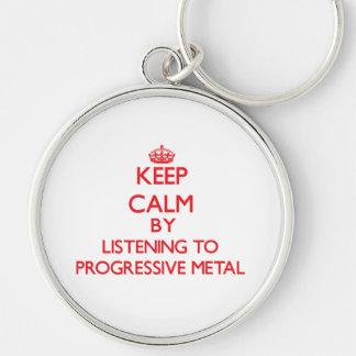 Keep calm by listening to PROGRESSIVE METAL Key Chain