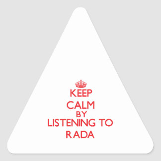 Keep calm by listening to RADA Triangle Stickers