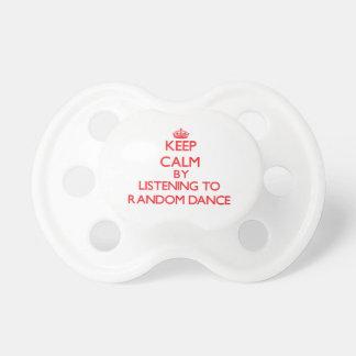 Keep calm by listening to RANDOM DANCE Pacifier