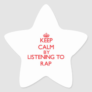 Keep calm by listening to RAP Stickers