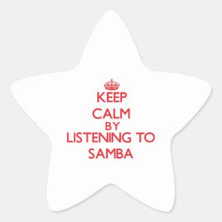 Keep calm by listening to SAMBA Star Sticker