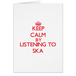 Keep calm by listening to SKA Greeting Cards