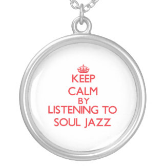 Keep calm by listening to SOUL JAZZ Personalized Necklace
