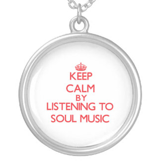 Keep calm by listening to SOUL MUSIC Pendant