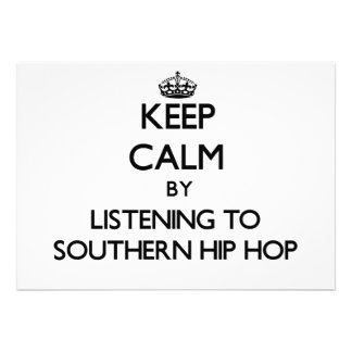 Keep calm by listening to SOUTHERN HIP HOP Announcement