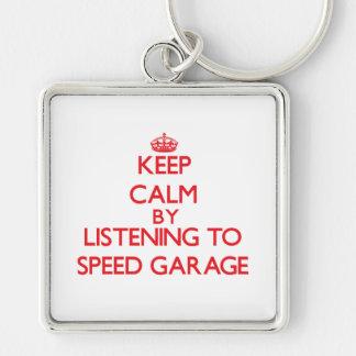 Keep calm by listening to SPEED GARAGE Keychains
