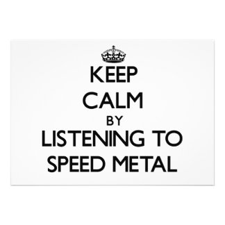 Keep calm by listening to SPEED METAL Personalized Invitations