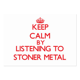 Keep calm by listening to STONER METAL Pack Of Chubby Business Cards