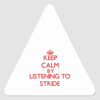 Keep calm by listening to STRIDE Stickers