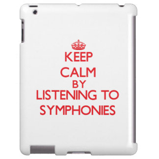 Keep calm by listening to SYMPHONIES