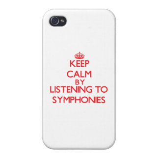 Keep calm by listening to SYMPHONIES Cases For iPhone 4