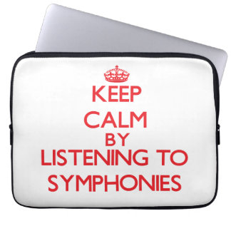 Keep calm by listening to SYMPHONIES Computer Sleeves