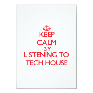 Keep calm by listening to TECH HOUSE Personalized Announcement