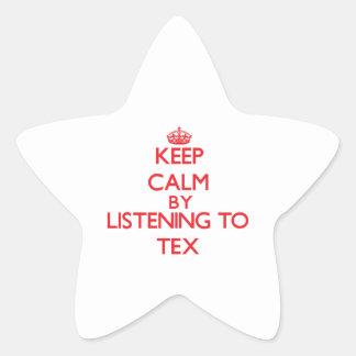 Keep calm by listening to TEX Sticker