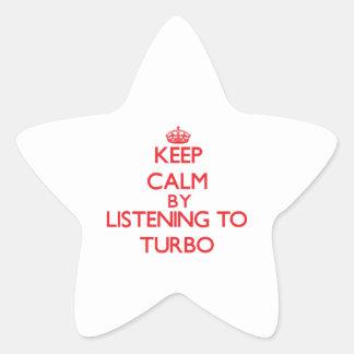 Keep calm by listening to TURBO Star Sticker