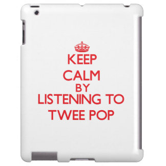 Keep calm by listening to TWEE POP