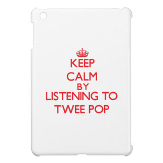 Keep calm by listening to TWEE POP Cover For The iPad Mini