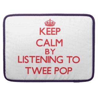 Keep calm by listening to TWEE POP MacBook Pro Sleeves
