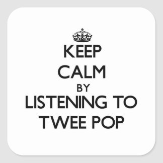 Keep calm by listening to TWEE POP Sticker