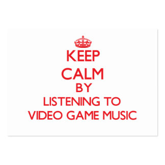Keep calm by listening to VIDEO GAME MUSIC Business Card