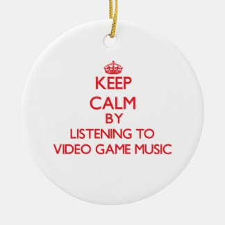 Keep calm by listening to VIDEO GAME MUSIC Christmas Tree Ornaments