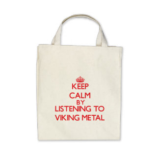 Keep calm by listening to VIKING METAL Canvas Bag