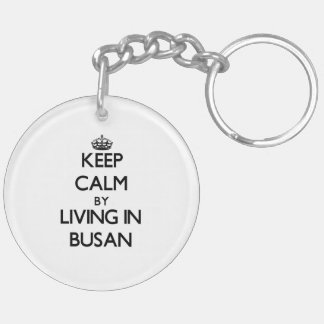 Keep Calm by Living in Busan Double-Sided Round Acrylic Key Ring