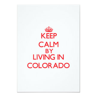 Keep Calm by living in Colorado Custom Announcements