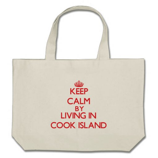 Keep Calm by living in Cook Island Canvas Bags