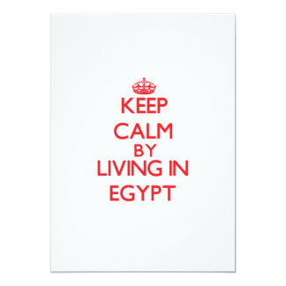 Keep Calm by living in Egypt Personalized Announcements