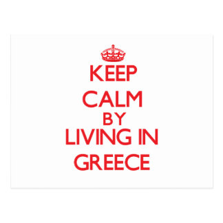 Keep Calm by living in Greece Postcard