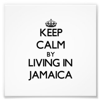 Keep Calm by Living in Jamaica Photo