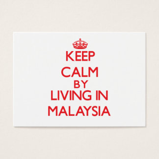 Keep Calm by living in Malaysia Business Card